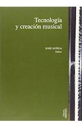 Papel Tecnología y creación musical