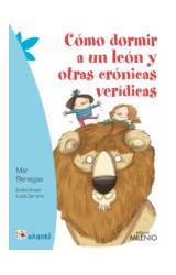 Papel COMO DORMIR A UN LEON Y OTRAS CRONICAS VERIDICAS