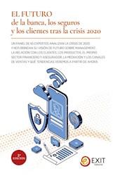 Libro El Futuro De La Banca, Los Seguros Y Los Clientes
