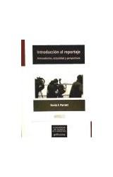 Papel INTRODUCCION AL REPORTAJE. ANTECEDENTES, ACT