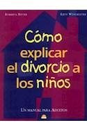 Papel COMO EXPLICAR EL DIVORCIO A LOS NIÑOS UN MANUAL PARA ADULTOS (LIBROS SINGULARES)