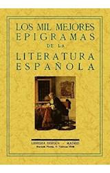 Papel LOS MIL MEJORES EPIGRAMAS DE LA LITERATURA ESPAÑOLA