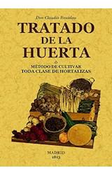 Papel Tratado De La Huerta O Método De Cultivar Toda Clase De Hortalizas