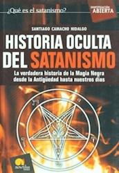 Libro Historia Oculta Del Satanismo  La Verdadera Historia De La Magia Negra