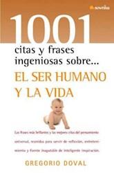 Libro 1001 Citas Y Frases Ingeniosas Sobre El Ser Humano Y La Vida