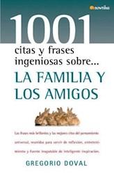 Libro 1001 Citas Y Frases Ingeniosas Sobre La Familia Y Los Amigos