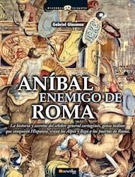 Libro Anibal, Enemigo De Roma