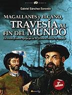 Libro Magallanes Y Elcano: Travesia Al Fin Del Mundo