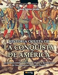 Libro Historia Oculta De La Conquista De America