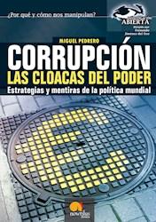 Libro Corrupcion, Las Cloacas Del Poder