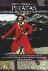 Libro Breve Historia De Los Piratas  Corsarios  Bucaneros Y Filibusteros