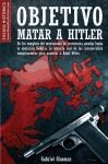 Libro Objetivo Matar A Hitler
