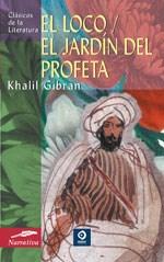 Libro El Loco ,El Jardin Del Profeta (Tb)