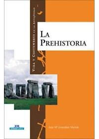 Papel La Prehistoria - Vida Y Costumbres En La Antiguedad