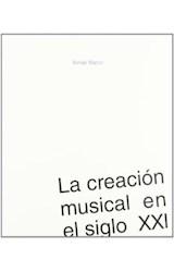 Papel LA CREACION MUSICAL EN EL SIGLO XXI