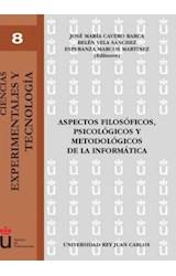 Papel ASPECTOS FILOSOFICOS, PSICOLOGICOS Y METODOLOGICOS DE LA INF