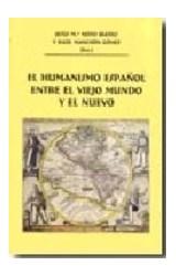 Papel EL HUMANISMO ESPAEOL ENTRE EL VIEJO MUNDO Y