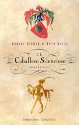 Libro El Caballero Silencioso Y Otros Relatos