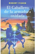 Papel CABALLERO DE LA ARMADURA OXIDADA (ILUSTRADO) (RUSTICA)