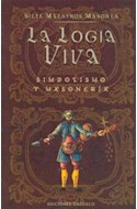 Papel LOGIA VIVA SIMBOLISMO Y MASONERIA (ESTUDIOS Y DOCUMENTOS)