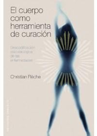 Papel Cuerpo Como Herramienta De Curacion, El