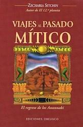 Libro Viajes Al Pasado Mitico