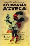 Papel ASTROLOGIA AZTECA LAS CLAVES DEL ZODIACO AZTECA (N/ED)