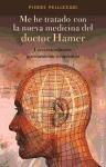 Libro Me He Tratado Con La Nueva Medicina Del Doctor Hamer