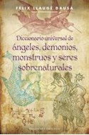 Papel DICCIONARIO UNIVERSAL DE ANGELES DEMONIOS MONSTRUOS Y SERES SOBRENATURALES