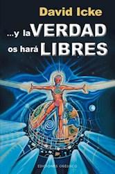Libro Y La Verdad Os Hara Libres