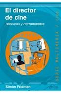 Papel DIRECTOR DE CINE TECNICAS Y HERRAMIENTAS (SERIE MULTIMEDIA / CINE)