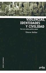 Papel VIOLENCIAS, IDENTIDADES Y CIVILIDAD