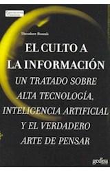 Papel CULTO A LA INFORMACION, EL (UN TRATADO SOBRE ALTA TECNOLOGIA