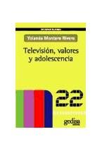Papel TELEVISION, VALORES Y ADOLESCENCIA