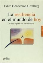Papel RESILIENCIA EN EL MUNDO DE HOY, LA (COMO SUPERAR LAS ADVERSI