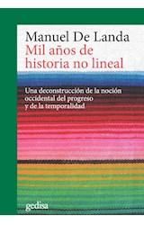 Papel MIL AÑOS DE HISTORIA NO LINEAL