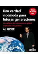Papel UNA VERDAD INCOMODA PARA FUTURAS GENERACIONES