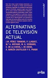 Papel ALTERNATIVAS A LA TELEVISION ACTUAL (RUSTICA)