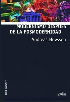 Papel Modernismo Despues De La Modernidad
