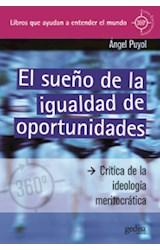 Papel SUEÑO DE LA IGUALDAD DE OPORTUNIDADES (CLAVES CONTEMPORANEAS)