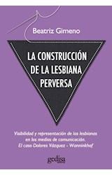 Papel CONSTRUCCION DE LA LESBIANA PERVERSA