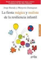 Papel LA FIESTA MAGICA Y REALISTA DE LA RESILIENCIA INFANTIL
