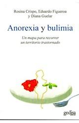 Papel ANOREXIA Y BULIMIA (UN MAPA PARA RECORRER UN TERRITORIO TRAS