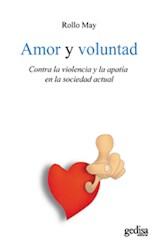 Papel AMOR Y VOLUNTAD (CONTRA LA VIOLENCIA Y LA APATIA EN LA SOC.