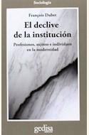 Papel EL DECLIVE DE LA INSTITUCIÓN