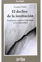 Papel EL DECLIVE DE LA INSTITUCION