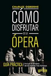 Libro Como Disfrutar De La Opera