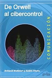Libro De Orwell Al Cibercontrol