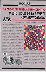 Papel UN CRISOL DEL PENSAMIENTO COLECTIVO MEDIO SIGLO DE LA REVIST