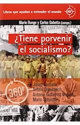 Papel ¨TIENE PORVENIR EL SOCIALISMOE